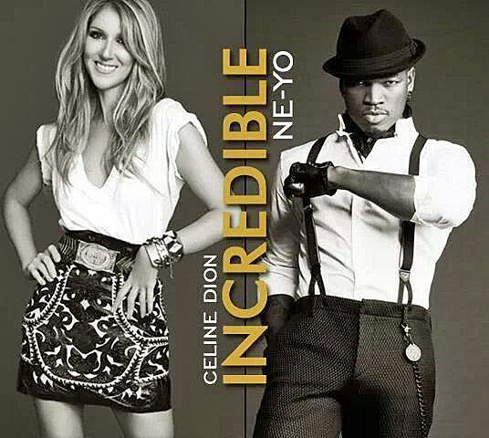 celine_dion-ne_yo-incredible